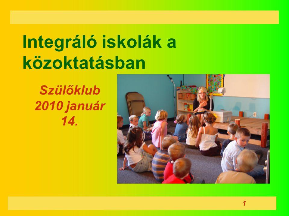 Integráló iskolák a közoktatásban