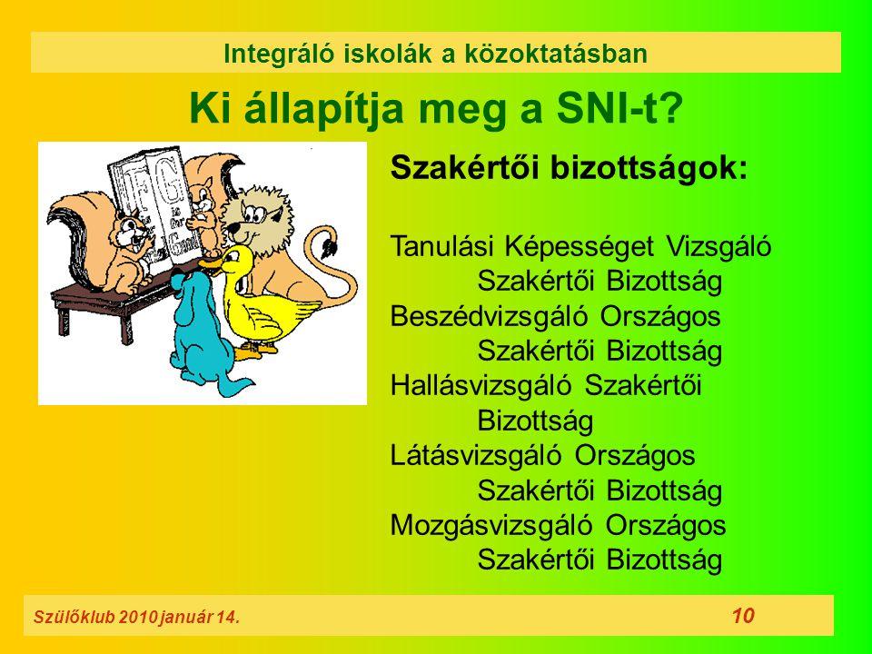 Ki állapítja meg a SNI-t