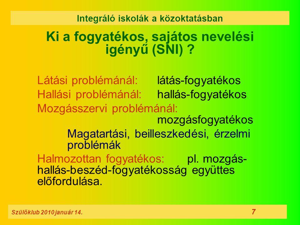 Ki a fogyatékos, sajátos nevelési igényű (SNI)