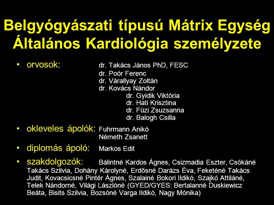 Belgyógyászati típusú Mátrix Egység Általános Kardiológia személyzete