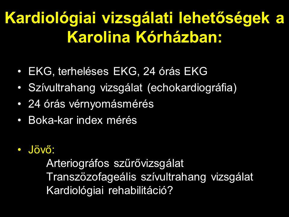 Kardiológiai vizsgálati lehetőségek a Karolina Kórházban: