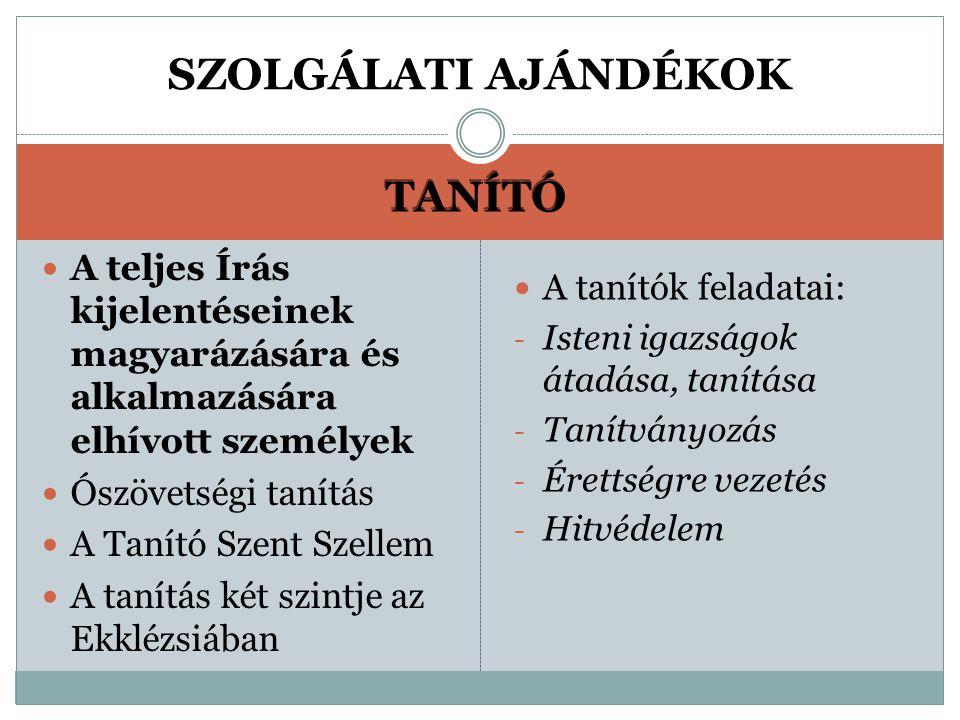 SZOLGÁLATI AJÁNDÉKOK TANÍTÓ