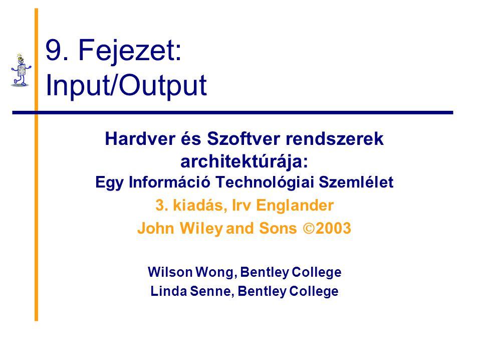 9. Fejezet: Input/Output