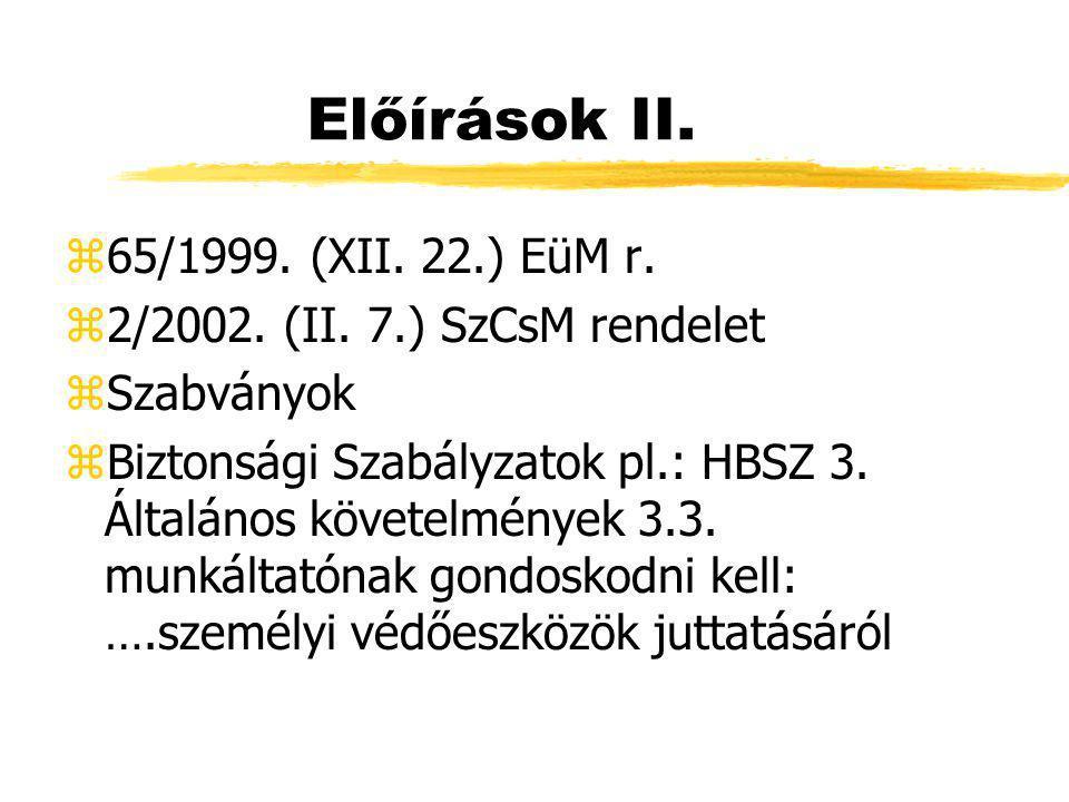 Előírások II. 65/1999. (XII. 22.) EüM r.