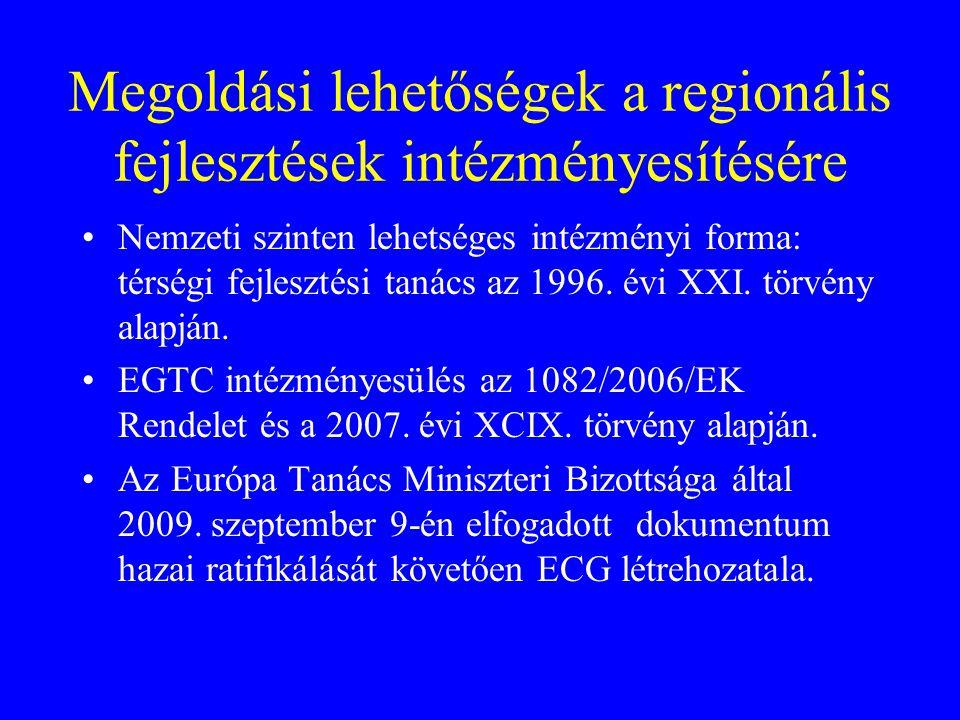 Megoldási lehetőségek a regionális fejlesztések intézményesítésére