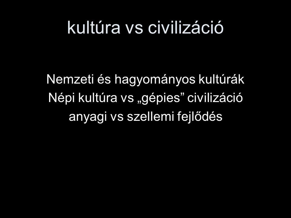 kultúra vs civilizáció