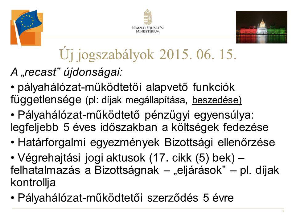 """Új jogszabályok 2015. 06. 15. A """"recast újdonságai:"""
