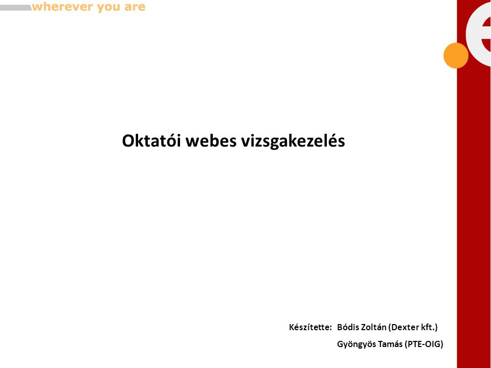 Oktatói webes vizsgakezelés