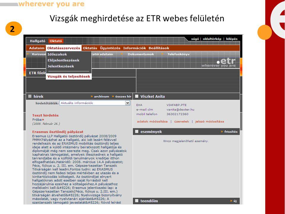 Vizsgák meghirdetése az ETR webes felületén