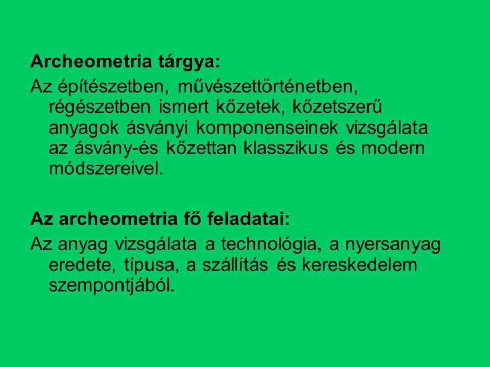 Archeometria tárgya: