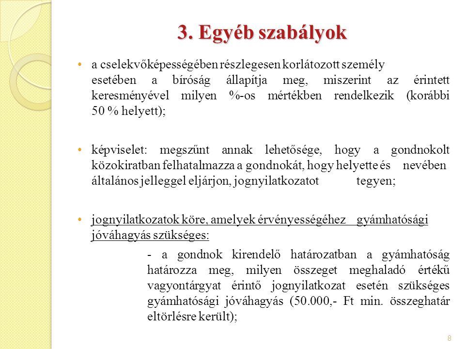 3. Egyéb szabályok