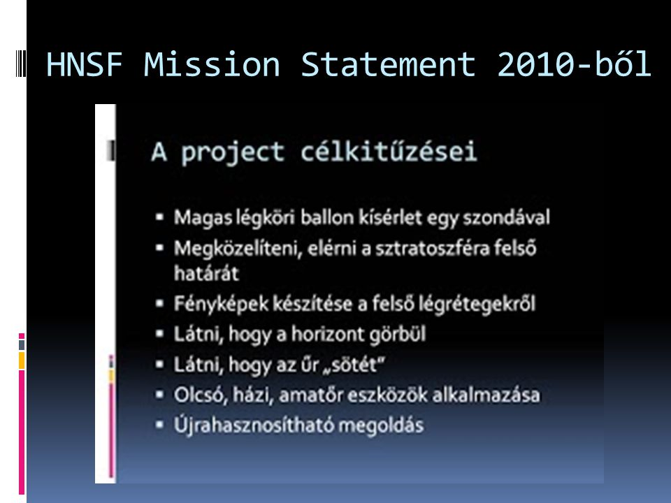 HNSF Mission Statement 2010-ből