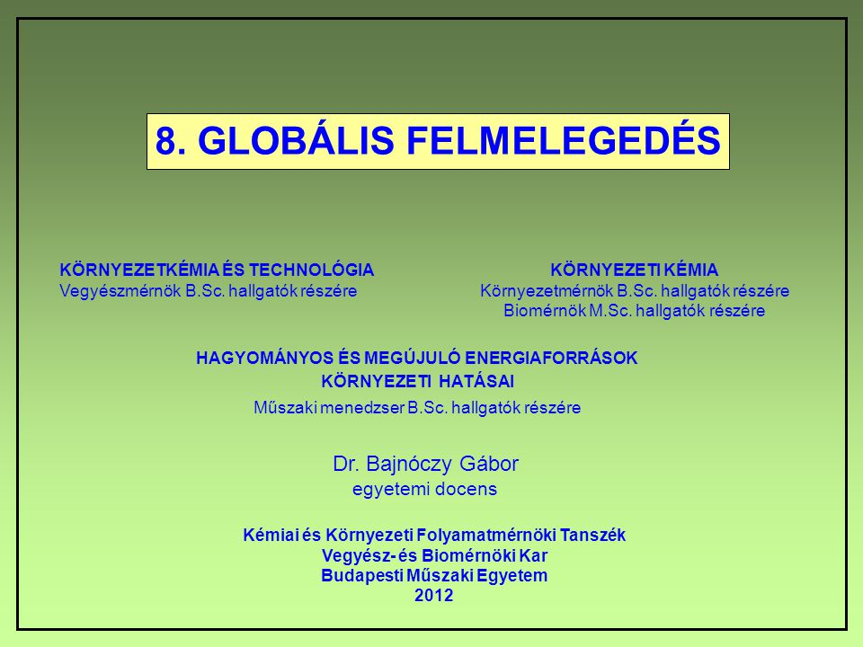 8. GLOBÁLIS FELMELEGEDÉS