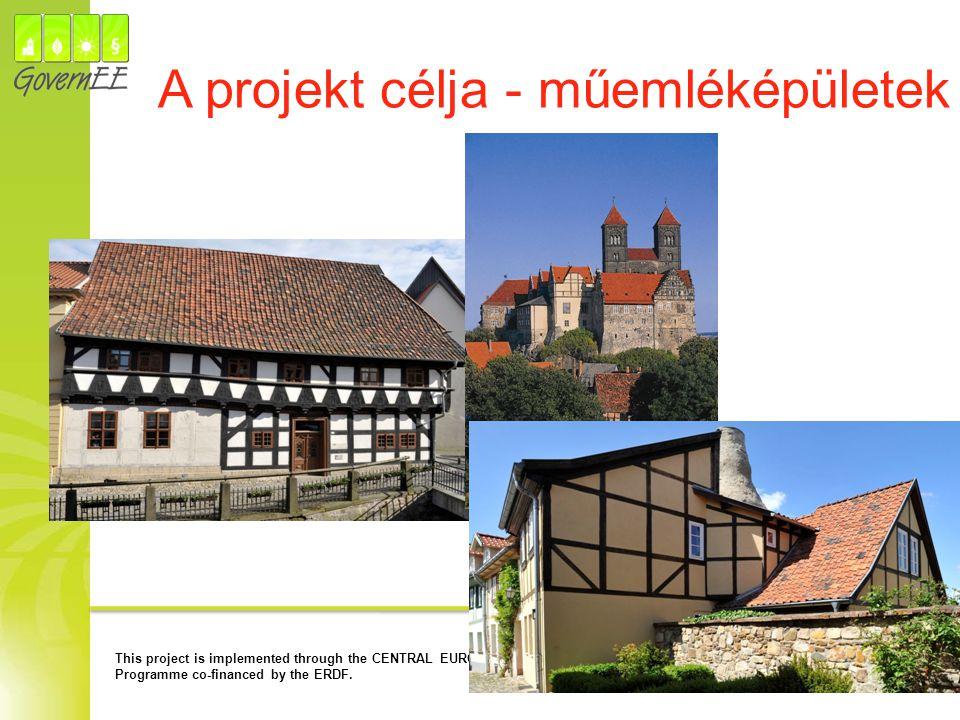 A projekt célja - műemléképületek