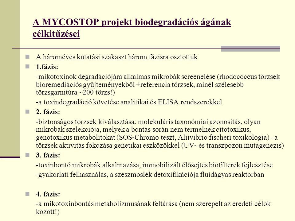 A MYCOSTOP projekt biodegradációs ágának célkitűzései