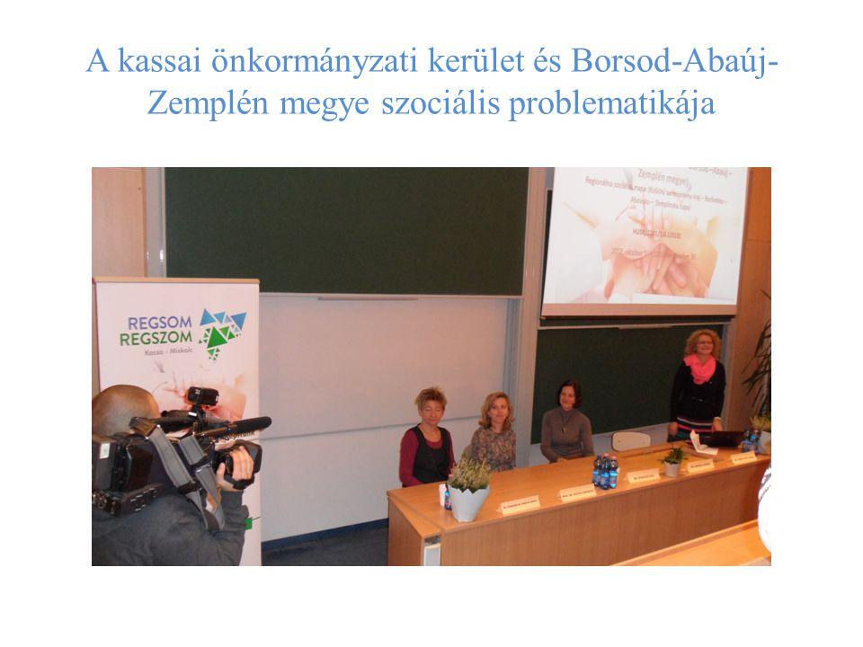 A kassai önkormányzati kerület és Borsod-Abaúj-Zemplén megye szociális problematikája