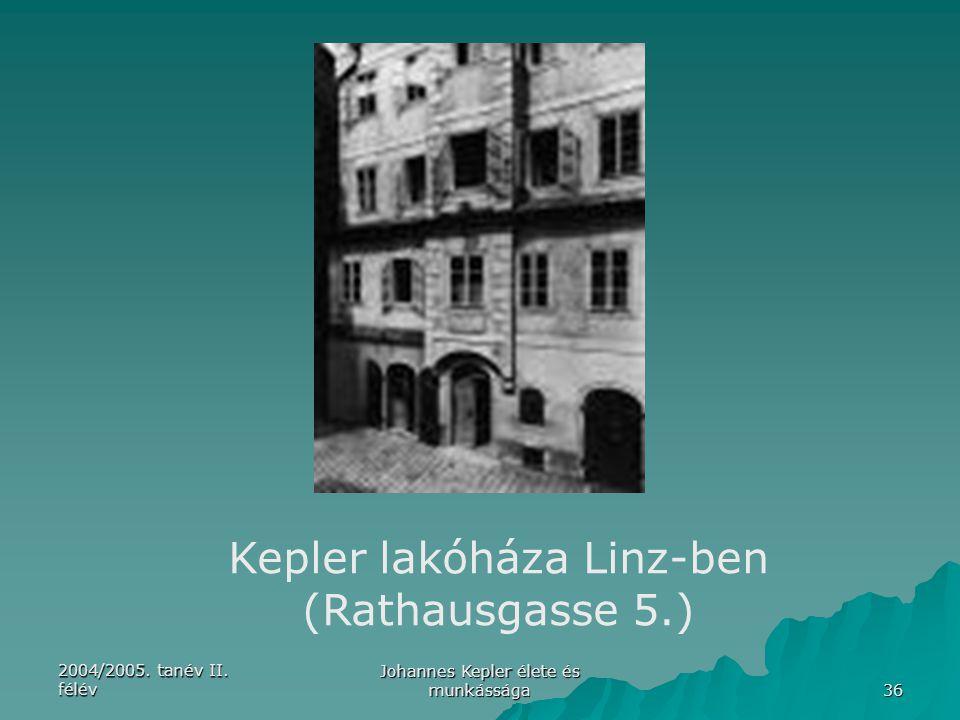 Kepler lakóháza Linz-ben (Rathausgasse 5.)