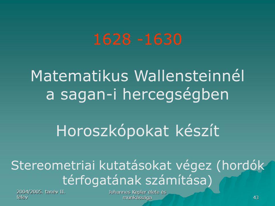 Matematikus Wallensteinnél a sagan-i hercegségben Horoszkópokat készít