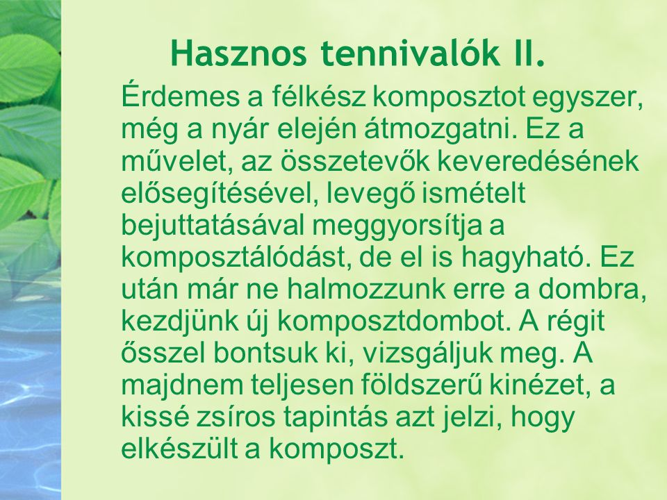 Hasznos tennivalók II.