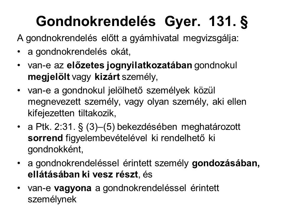 Gondnokrendelés Gyer. 131. §