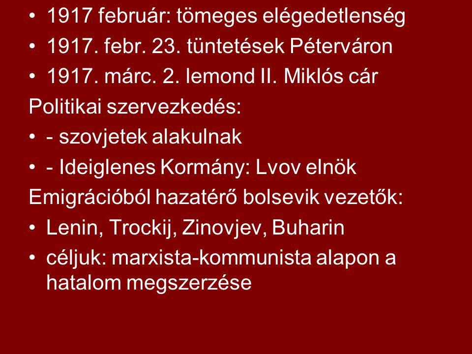 1917 február: tömeges elégedetlenség