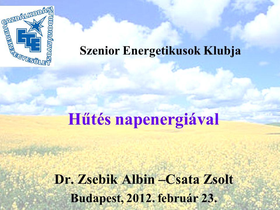 Dr. Zsebik Albin –Csata Zsolt Budapest, 2012. február 23.