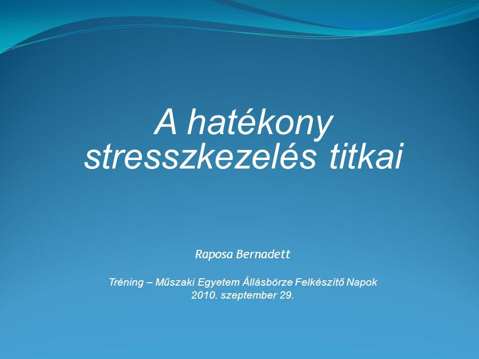 A hatékony stresszkezelés titkai