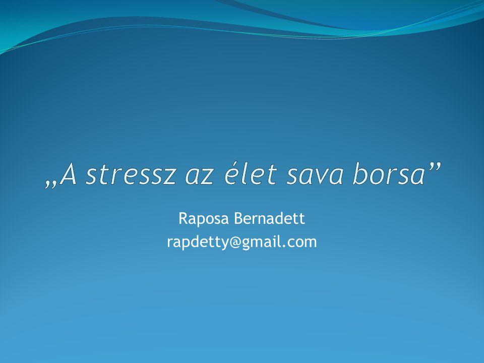 """""""A stressz az élet sava borsa"""