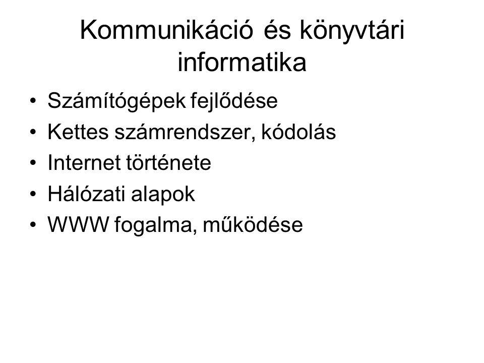 Kommunikáció és könyvtári informatika