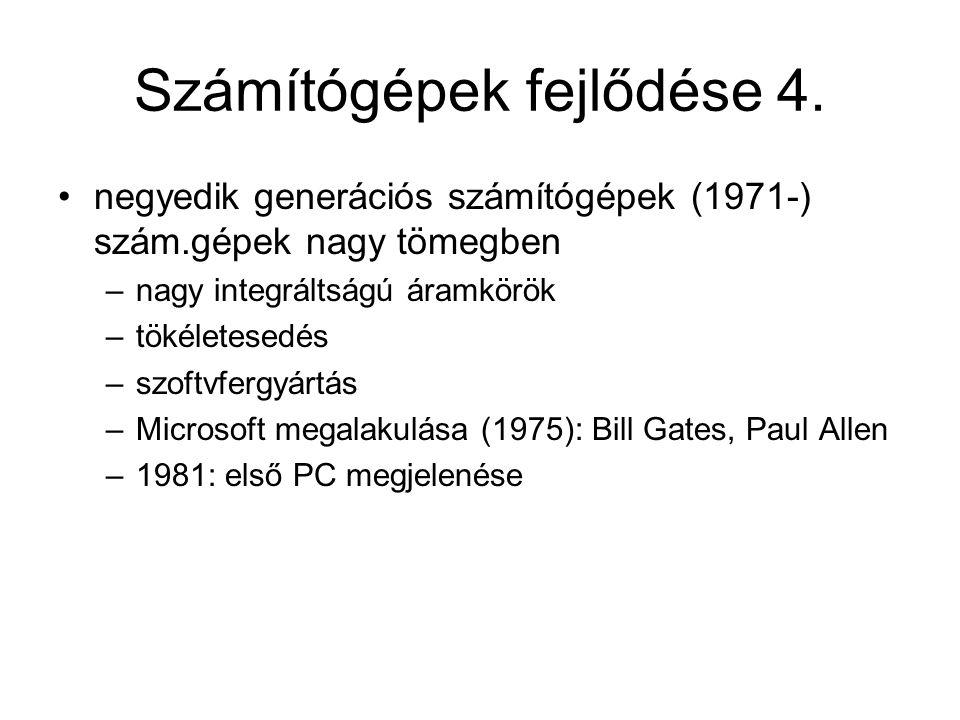 Számítógépek fejlődése 4.