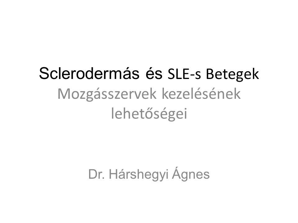 Sclerodermás és SLE-s Betegek Mozgásszervek kezelésének lehetőségei