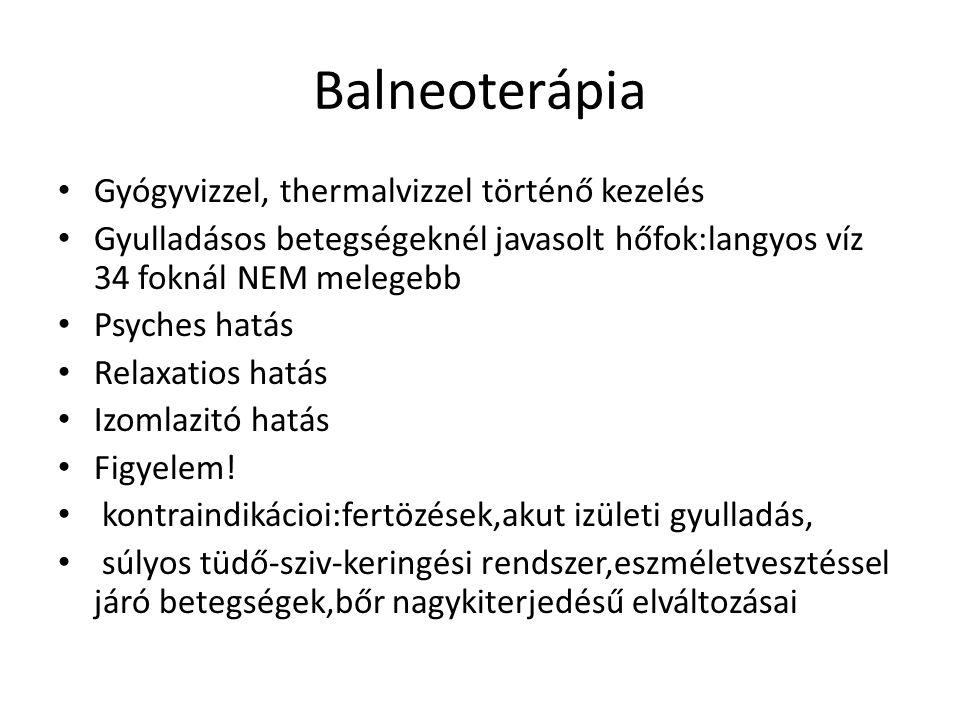 Balneoterápia Gyógyvizzel, thermalvizzel történő kezelés