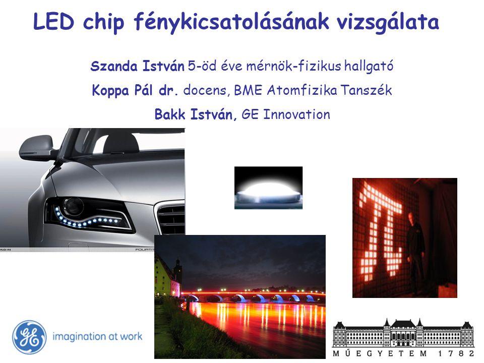 LED chip fénykicsatolásának vizsgálata