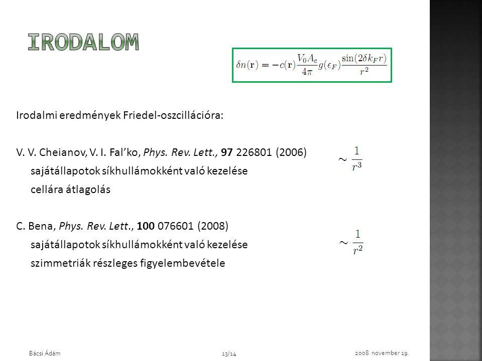 Lokális állapotsűrűség és Friedel-oszcilláció vizsgálata grafénben
