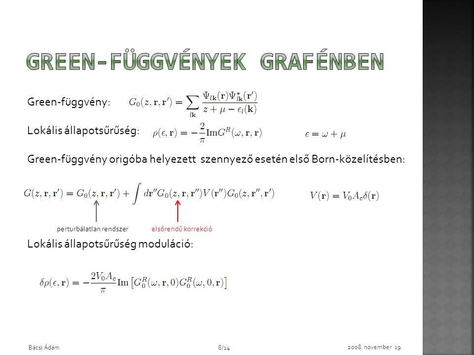 Green-függvények grafénben