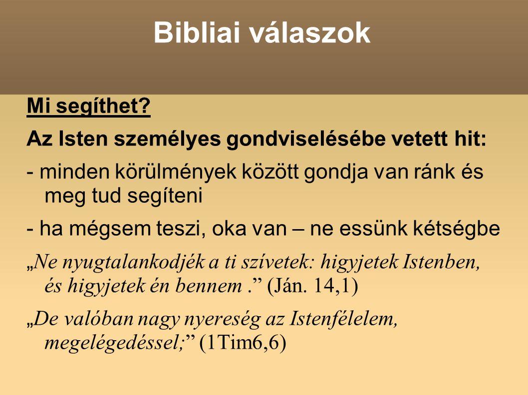 Bibliai válaszok Mi segíthet