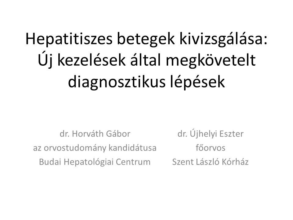 Hepatitiszes betegek kivizsgálása: Új kezelések által megkövetelt diagnosztikus lépések