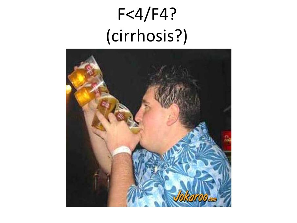 F<4/F4 (cirrhosis )
