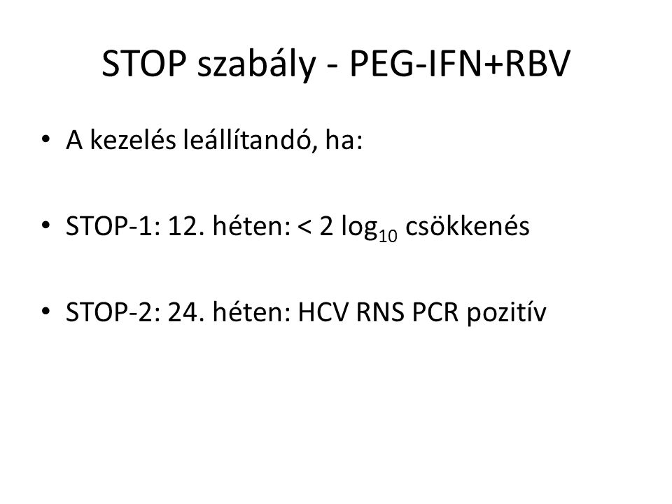 STOP szabály - PEG-IFN+RBV