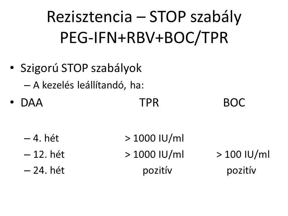 Rezisztencia – STOP szabály PEG-IFN+RBV+BOC/TPR