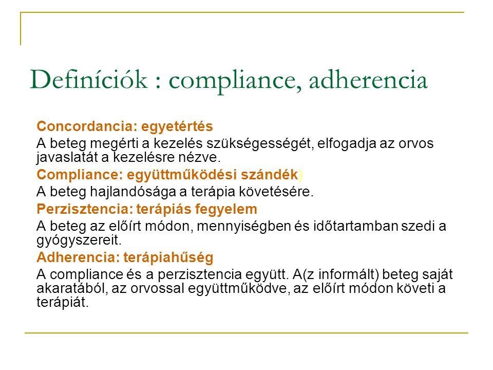 Definíciók : compliance, adherencia