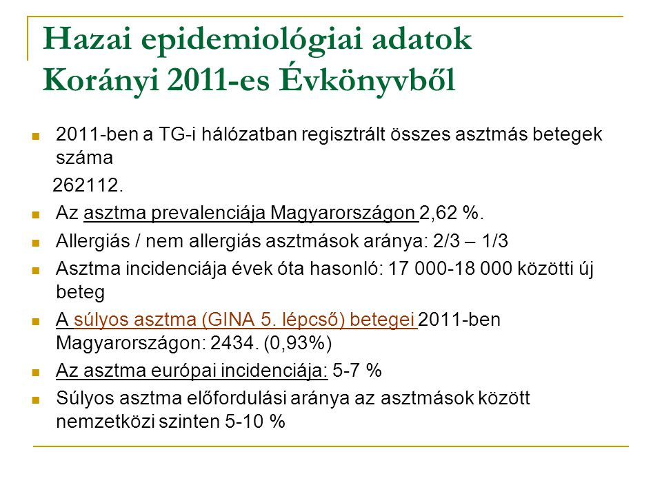 Hazai epidemiológiai adatok Korányi 2011-es Évkönyvből