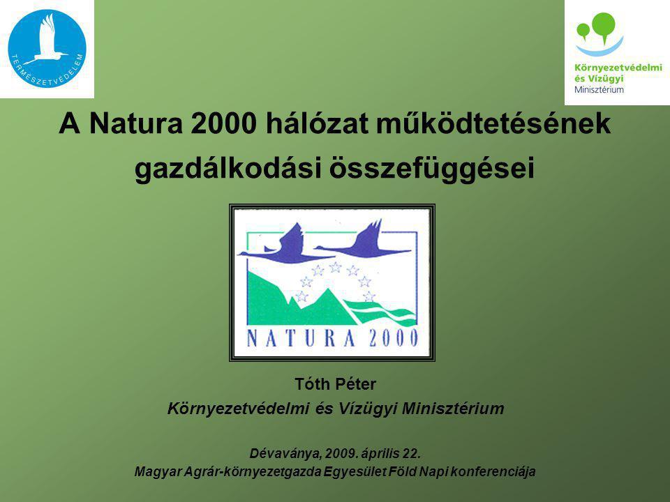 A Natura 2000 hálózat működtetésének gazdálkodási összefüggései