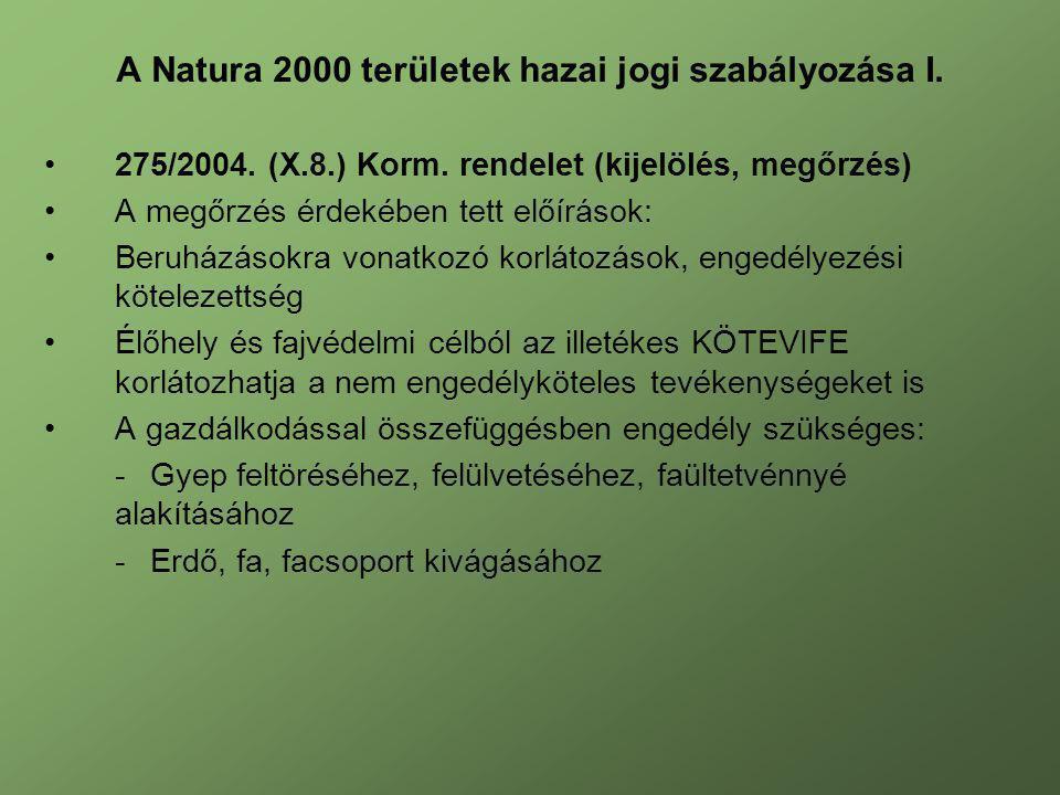 A Natura 2000 területek hazai jogi szabályozása I.