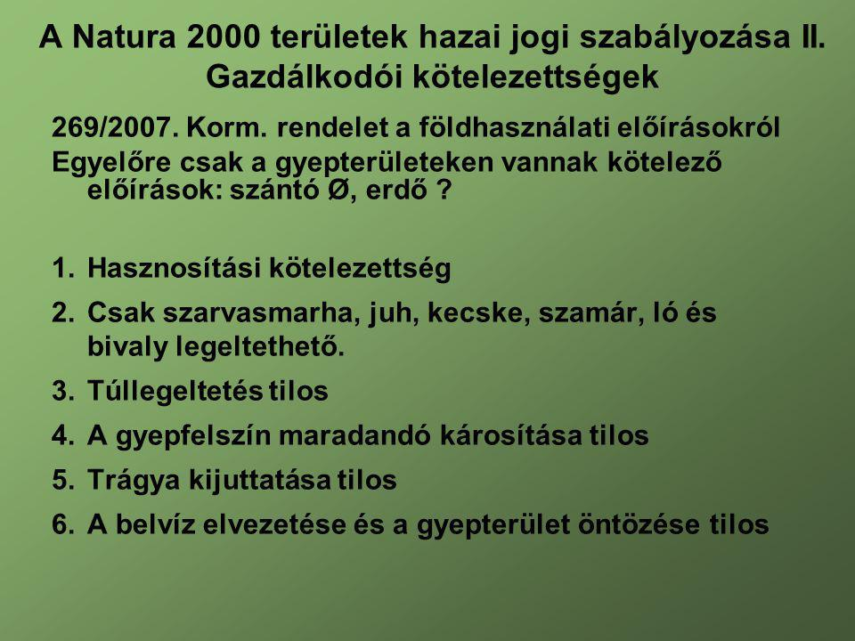 A Natura 2000 területek hazai jogi szabályozása II