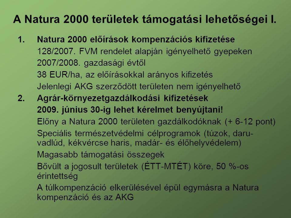 A Natura 2000 területek támogatási lehetőségei I.