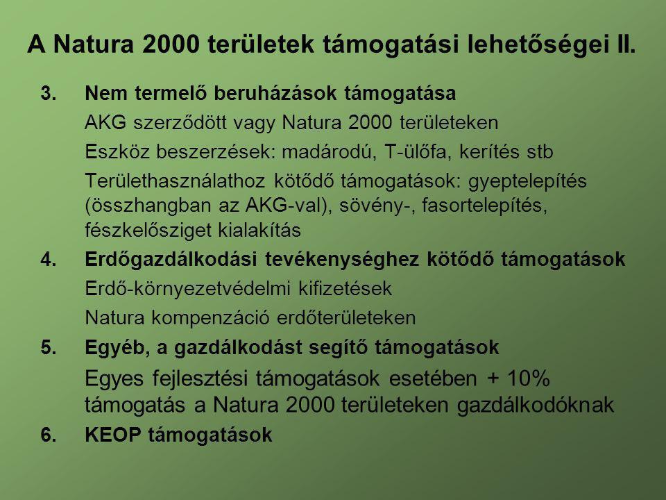 A Natura 2000 területek támogatási lehetőségei II.