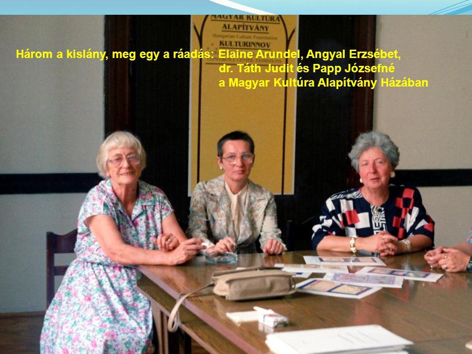 Három a kislány, meg egy a ráadás: Elaine Arundel, Angyal Erzsébet,