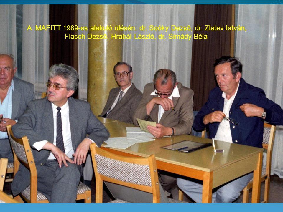 A MAFITT 1989-es alakuló ülésén: dr. Soóky Dezső, dr. Zlatev István,
