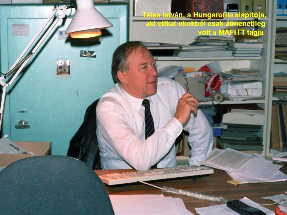 Tálas István, a Hungarofila alapítója,